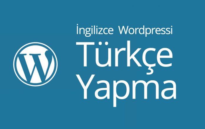 ingilizce wordpressi türkçe yapma